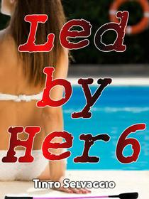 Led By Her 6