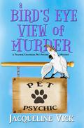 A Bird's Eye View of Murder