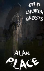 Old Church Ghosts-Special Edition
