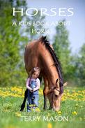 Horses:Facts and Pictures Books for Kids