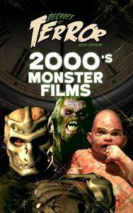Decades of Terror 2019: 2000's Monster Films