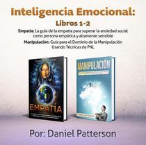 Inteligencia Emocional Libros: Un libro de Supervivencia de Autoayuda Efectiva, con Estrategias Exitosas y Técnicas de sanación que guiarán tu camino hacia el Bienestar Emocional