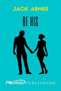 Be His