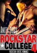 Rockstar College - Part 4 (Rockstar Erotic Romance)