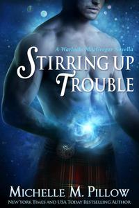 Stirring Up Trouble: A Warlocks MacGregor Novella