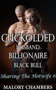 Cuckolded Husband Billionaire Black Bull