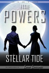Stellar Tide: The Fourth Lunar Lovescape Novel