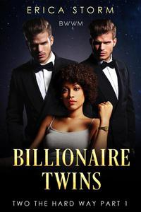Billionaire Twins: Two The Hard Way