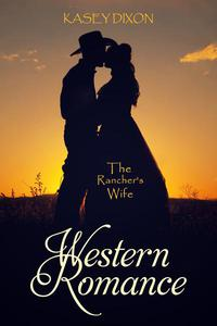Western Romance: The Rancher's Wife