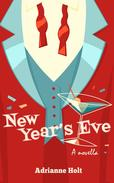 New Year's Eve: A Novella