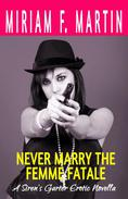 Never Marry the Femme Fatale
