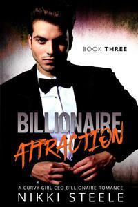 Billionaire Attraction Book Three