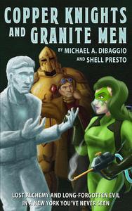 Copper Knights and Granite Men