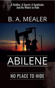 Abilene: No Place to Hide