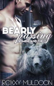 Bearly Passing: Jasmine and Theo
