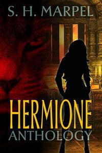 Hermione Anthology
