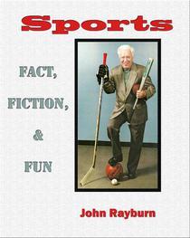 Sports: Fact, Fiction & Fun