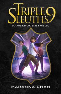 Triple Nine Sleuths: Dangerous Symbol