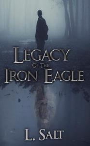 Legacy of the Iron Eagle