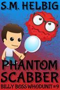 Phantom Scabber