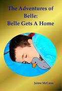 Belle Gets A Home
