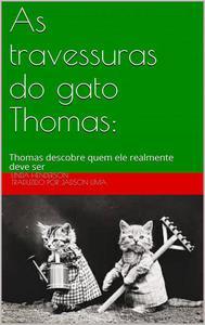 As travessuras do gato Thomas: