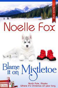 Blame it on Mistletoe