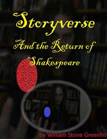 Storyverse and the Return of Shakespeare