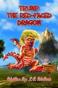 Trump the Red-Faced Dragon