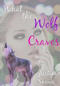 What the Wolf Craves