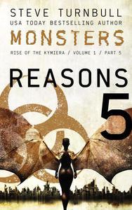 Monsters: Reasons