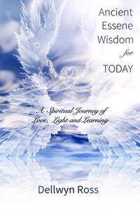 Ancient Essene Wisdom for Today