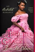 The Trouble With Grace, a romance novel with illustrations