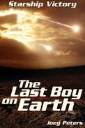 Starship Victory: The Last Boy on Earth