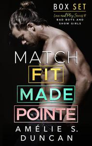 Match Fit, Match Made, Match Pointe: The Love and Play Series Box Set