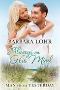 Always on His Mind: A Heartwarming Small Town Beach Romance
