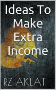Ideas To Make Extra Income