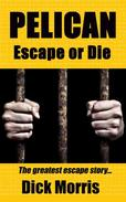 Pelican - Escape or Die