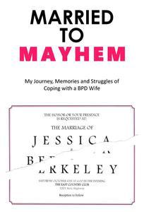 Married to Mayhem