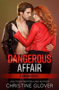 Dangerous Affair: CRUSH 2