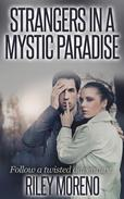 Strangers In a Mystic Paradise