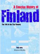 A Concise History of Finland – the 11th to the 21st Century