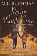 Recipe for Eagle Cove (sweet): a small town Oregon romance