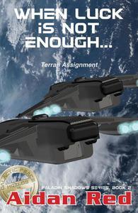 Terran Assignment - When Luck Is Not Enough