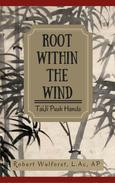 Root within the Wind : Taiji Push Hands