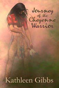 Journey of the Cheyenne Warrior