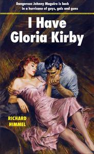 I Have Gloria Kirby