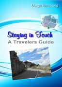 Staying In Touch: A Traveler's Guide