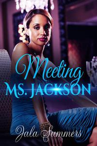 Meeting Ms. Jackson