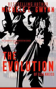 The Evolution of Elsa Kreiss